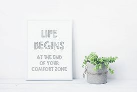 picture of paint pot  - funny hand drawn poster LIFE BEGINS AT THE END OF YOUR COMFORT ZONE - JPG