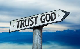 pic of godly  - Trust God sign with sky background - JPG