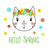 Hand Drawn Vector Portrait Of A Cute Funny Cat With Flowers, Text Hello Spring. Isolated Objects On  poster