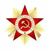 Order Of The Patriotic War Of The First Class. Translation Russian Inscriptions: Patriotic War. Orde poster