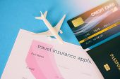 Travel Insurance Application Form With Passport Credit Cards Airplane Flight Travel Traveller Fly Tr poster