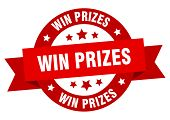 Win Prizes Ribbon. Win Prizes Round Red Sign poster