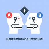 Negotiation And Persuasion, Communication Concept, Two Sides, Common Ground, Mutual Understanding, V poster