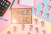 Writing Note Showing Dance Basic. Business Photo Showcasing Activity That Utilizes The Body And The  poster