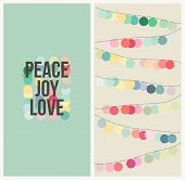 Peace, Love, Joy. Multicolored Design. Vector Illustration.