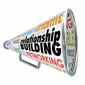 pic of clientele  - Relationship Building words on a bullhorn or megaphone to illustrate strengthened ties or bonds with customers - JPG
