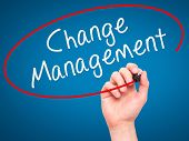 foto of change management  - Man hand writing Change Management on visual screen - JPG