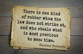 Постер, плакат: French emperor great general Napoleon Bonaparte 1769 1821 quote There is one kind of robber whom