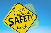 June Is National Safety Month, Accident Prevention Campaign Banner poster