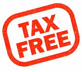 Tax Free Red Rubber Stamp On White Background. Tax Free  Sign.  Text Tax Free Stamp. poster