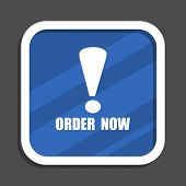 Order now blue flat design square web icon poster