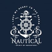 Nautical Typography Emblem With Anchor, Steering Wheel, Sea Waves And Inspirational Quote i Lost My poster