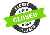 Closed Sign. Closed Black-green Round Ribbon Sticker poster