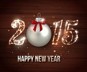 picture of christmas greetings  - Happy New Year 2015 celebration concept on wooden background - JPG