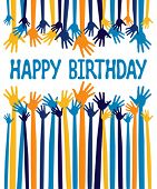 stock photo of happy birthday card  - Happy birthday hands card design - JPG