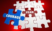 Courage Vs Fear Bravery Unafraid Puzzle Words 3d Illustration poster