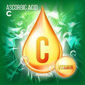 Vitamin C Ascorbic Acid Vector. Organic Vitamin Gold Drop Icon. Medicine Liquid, Golden Substance. F poster