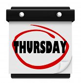 stock photo of thursday  - The word Thursday circled on a wall calendar to remind you of an appointment or an important meeting or event on your schedule - JPG