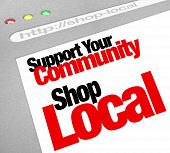 picture of local shop  - The words Support Your Community Shop Local on a computer screen showing a website store or business encouraging you to buy from a merchant in your hometown - JPG