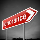stock photo of unawares  - Illustration depicting a sign with an ignorance concept - JPG