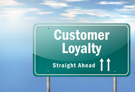 picture of loyalty  - Highway Signpost Image Graphic with Customer Loyalty wording - JPG