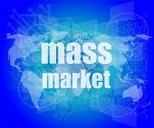 stock photo of mass media  - mass market words on digital touch screen interface - JPG