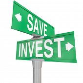 pic of retired  - Save Vs Invest words on two way road or street signs with arrows pointing the way to different investment or savings choices to grow your portfolio or assets for retirement - JPG