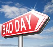 image of bad mood  - bad day being out of luck unlucky having an off moment with no chance but lots of misfortune or doomed