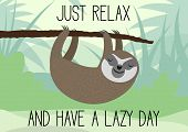 Cute Sleepy Sloth Hanging On Tree Branch Lazy Day Greeting Card Vector Illustration poster