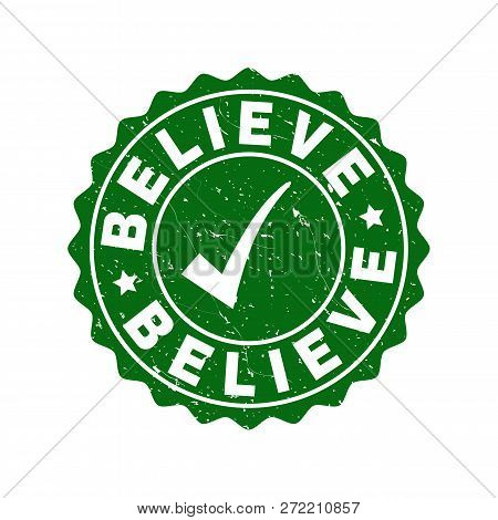 Vector Believe Scratched Stamp Seal