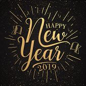 Vintage Luxury Letter Happy New Year 2019 Celebration With Grunge Vector Effect Gold. Luxury Script  poster