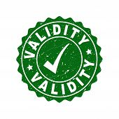 Vector Validity Grunge Stamp Seal With Tick Inside. Green Validity Imprint With Grainy Style. Round  poster