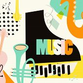 Music Festival Poster With Piano, Trumpet And Violoncello Flat Vector Illustration Design. Music Bac poster
