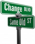 picture of intersection  - Street signs decide on same old way or change choose new path and direction - JPG