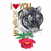 Valentine With Animal Tiger, Flower Peony, Text i Love You My Wild Cat. poster