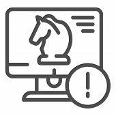 Trojan Virus Line Icon. Horse On Desktop Vector Illustration Isolated On White. Computer Virus Outli poster