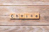 Choice Word Written On Wood Block. Choice Text On Wooden Table For Your Desing, Concept poster