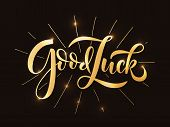 Hand Sketched Good Luck Lettering Typography. poster