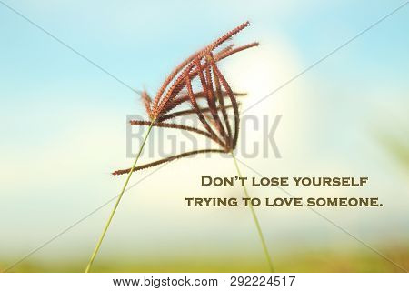 Inspirational Quote Do Not Lose