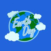 Blue Earth Day Typography With White Outline At The Background Have Earth With Atmosphere And Cloud. poster