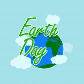 Green Earth Day Typography With White Outline Earth And Cloud At The Behind Have Earth And Cloud. Ha poster