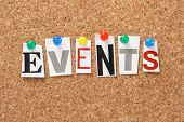 stock photo of occasion  - The word Events in cut out magazine letters pinned to a cork notice board - JPG