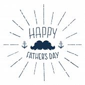 stock photo of mustache  - Happy Fathers Day - JPG