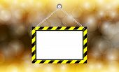 Blank Hanging Warning Sign On Bokeh Gold Background, Template Hanging Label Frame For Copy Space, Ha poster