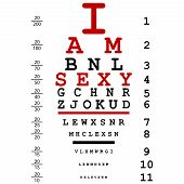 picture of optical  - Optical eye test used by doctors with text I am sexy - JPG