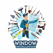 Window Installer Profession, Work Tools, Installation Of Windows At Homes, Offices. Vector Instrumen poster