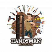Handyman Or Furniture Maker Profession, Worker And Frame Of Work Tools. Vector Repairman With Drill, poster