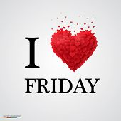 stock photo of friday  - i love friday - JPG
