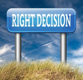 picture of wise  - right decision road sign choice decisions or direction for answers on questions choose wise way - JPG