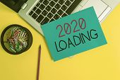 Word Writing Text 2020 Loading. Business Concept For Advertising The Upcoming Year Forecasting The F poster